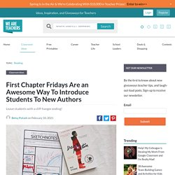 First Chapter Fridays Are a Fun Way to Introduce Students to New Authors