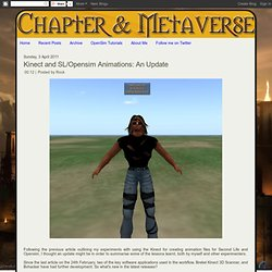 Kinect and SL/Opensim Animations: An Update