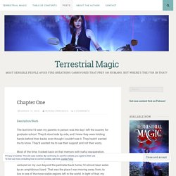 Chapter One – Terrestrial Magic