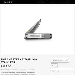 THE CHAPTER - Titanium + Stainless — The James Brand