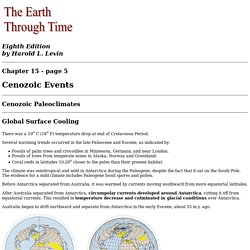 Chapter 15, part 5, Chapter Tutorial, Cenozoic Events, Levin 2005: The Earth Through Time, 8th edition, Wiley