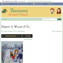Chapter 4, Wizard of Oz | Free Audio Story