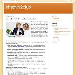 chapter2club: How to Deal with Divorce Financial Matter?
