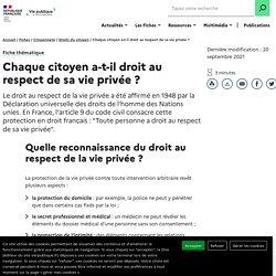 Chaque citoyen a-t-il droit au respect de sa vie privée