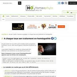 A chaque type de toux son homéopathie - Homeophyto