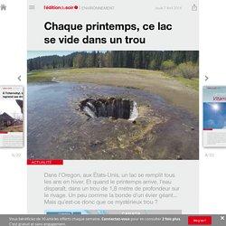 Chaque printemps, ce lac se vide dans un trou - Edition du soir Ouest France - 07/04/2016