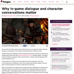 Why in-game dialogue and character conversations matter