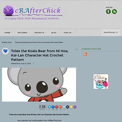 Tolee the Koala Bear from Ni Hoa, Kai-Lan Character Hat Crochet Pattern