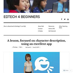 A lesson, focused on character description, using an excellent app – EDTECH 4 BEGINNERS