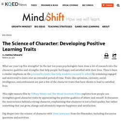 The Science of Character: Developing Positive Learning Traits