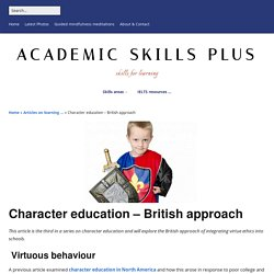 Character education - British approach - Academic Skills plus