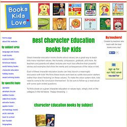 Best Children's Books for Character Education