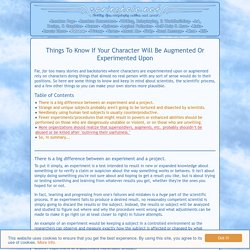 Things To Know If Your Character Will Be Augmented Or Experimented Upon
