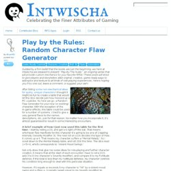 Play by the Rules: Random Character Flaw Generator