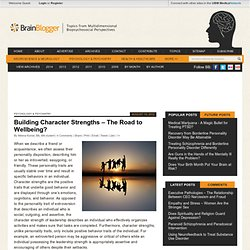 Building Character Strengths – The Road to Wellbeing?
