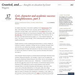 Grit, character and academic success: thoughtlessness, part 3