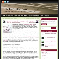 Reading For Writers 101: Character Change, part 2 - Writeonsisters.com