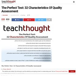 The Perfect Test: 32 Characteristics Of Quality Assessment -