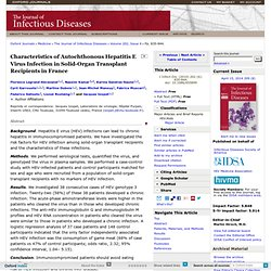 The Journal of Infectious Diseases 2010 Characteristics of Autochthonous Hepatitis E Virus Infection in Solid†Organ Transplant