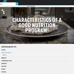 Characteristics Of A Good Nutrition Program!