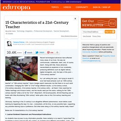 15 Characteristics of a 21st-Century Teacher