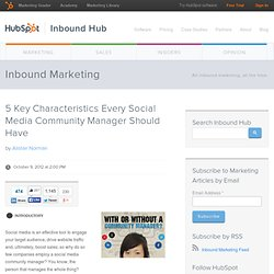 5 Key Characteristics Every Social Media Community Manager Should Have