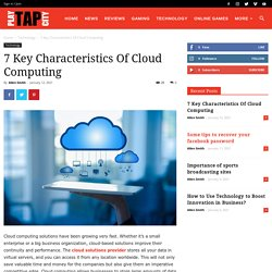 7 Key Characteristics Of Cloud Computing