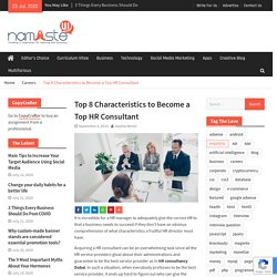 Top 8 Characteristics to Become a Top HR Consultant
