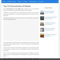 Top 10 Characteristics of Debate