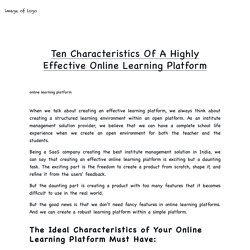 Ten Characteristics Of A Highly Effective Online Learning Platform