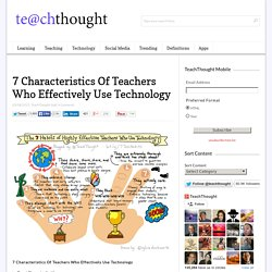 7 Habits Of Highly-Effective Teachers Who Effectively Use Technology