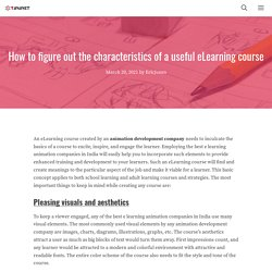 How to figure out the characteristics of a useful eLearning course