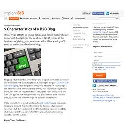 5 Characteristics of a B2B Blog