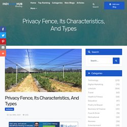Privacy Fence, Its Characteristics, And Types - IndiBlogHub