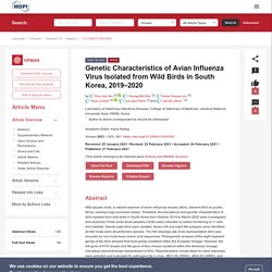 VIRUSES 27/02/21 Genetic Characteristics of Avian Influenza Virus Isolated from Wild Birds in South Korea, 2019–2020