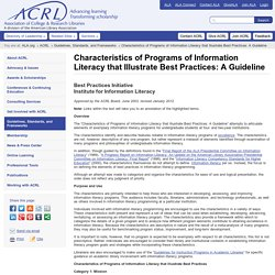 Characteristics of Programs of Information Literacy that Illustrate Best Practices: A Guideline
