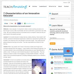 7 Characteristics of an Innovative Educator