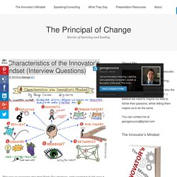 8 Characteristics of the Innovator's Mindset (Interview Questions) – The Principal of Change