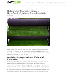 Standout Characteristics of a High-Quality Synthetic Grass Installation