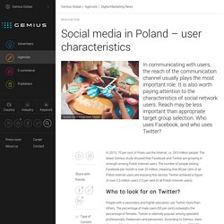 Social media in Poland – user characteristics - - Gemius – Knowledge that supports business decisions