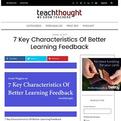 7 Key Characteristics Of Better Learning Feedback