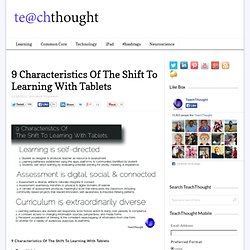 9 Characteristics Of The Shift To Learning With Tablets