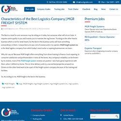 Characteristics of the Best Logistics Company