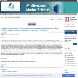 MEDITERRANEAN MARINE SCIENCE - 2013 - Ecological characteristics of the invasive pufferfish Lagocephalus sceleratus (Gmelin, 1789) in the eastern Mediterranean Sea – a case study from Rhodes