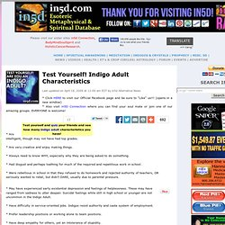 Test Yourself! Indigo Adult Characteristics