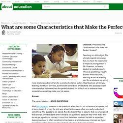 Characteristics of a 'Perfect' Student