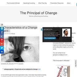 5 Characteristics of a Change Agent