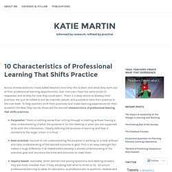 10 Characteristics of Professional Learning That Shifts Practice – Katie Martin
