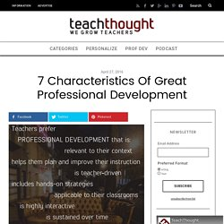 7 Characteristics of Great Professional Development -