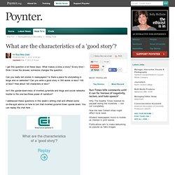Characteristics of a 'good story'